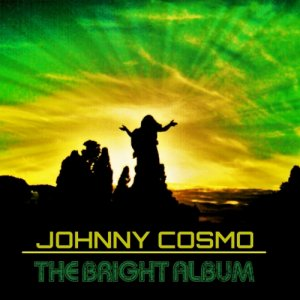 album The Bright Album - Johnny Cosmo