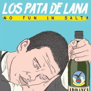 album No Fun in Salta - Los Pata de Lana