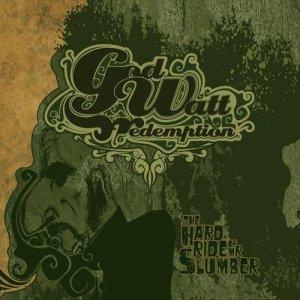 album The Hard Ride of Mr. Slumber - Godwatt