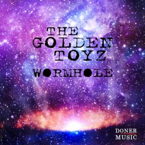 album Wormhole - EP - The Golden Toyz