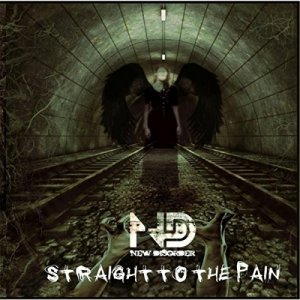 album Straight To The Pain - NEW DISORDER