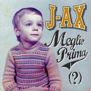 album Meglio prima (?) - J-Ax