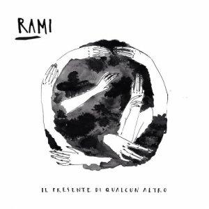 album Il Presente Di Qualcun Altro - RAMI
