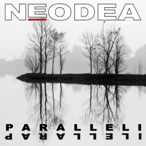 album PARALLELI - Neodea