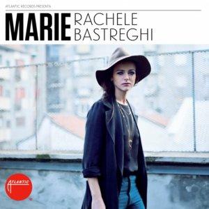 album Marie - Rachele Bastreghi