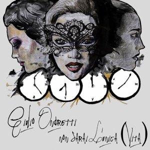 album Non Sarai L'Unica (Vita) - Giulio Ondretti