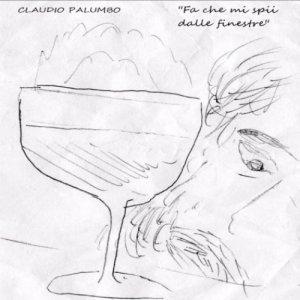 album Fa che mi spii dalle finestre - Claudio Palumbo
