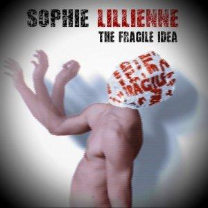 album The Fragile Idea - Sophie Lillienne