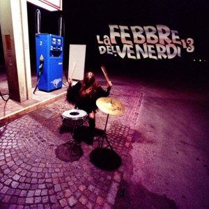 album La Febbre del Venerdì 13 - La Febbre del Venerdì 13