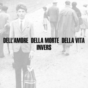 album Dell'amore, della morte, della vita - Invers