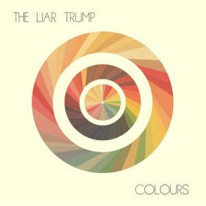 album Colours - The Liar Trump
