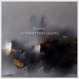album Intermittent Lights - ELIAMO