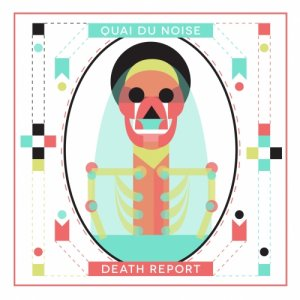 album Death Report ep - Quai Du Noise