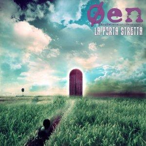 album La Porta Stretta - ØEN - Zero Estensioni Neuronali
