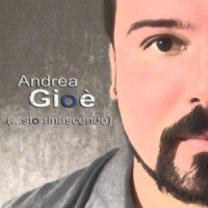 album (...sto rinascendo) 15 Anni di Musica Sempre A Testa Alta! - Andrea Gioè