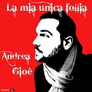 album La mia unica follia - EP - Andrea Gioè