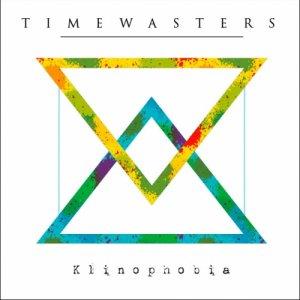 album Klinophobia - Timewasters