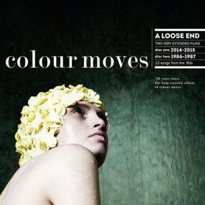 album A loose end - Colour Moves