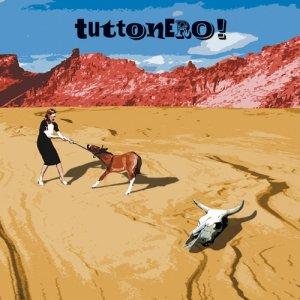album Tuttonero! - Tuttonero!
