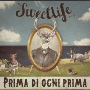 album Prima di ogni prima (singolo) - The Sweet life Society