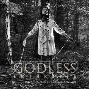 album Dystopian Metaphors - Godless Enthropia