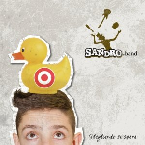 album Sbagliando si spara - SANDRO.band