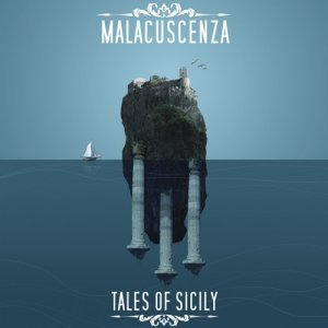 album Tales of Sicily - Malacuscenza -Tales of Sicily