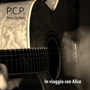album In Viaggio Con Alice - PCP - Pianochepiove