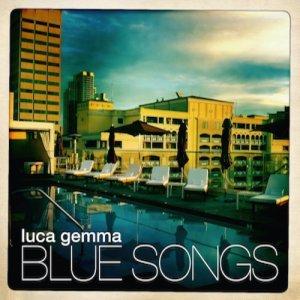 album Blue Songs - Luca Gemma