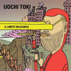 album Il limite valicabile - Uochi Toki