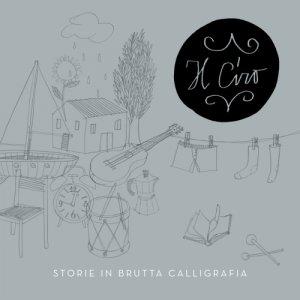 album Storie in brutta calligrafia - IL CIRO