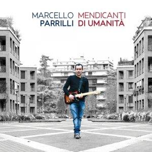 album Mendicanti di Umanità - Marcello Parrilli