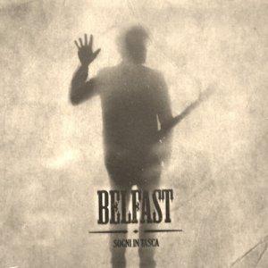 album Sogni in Tasca - BELFAST
