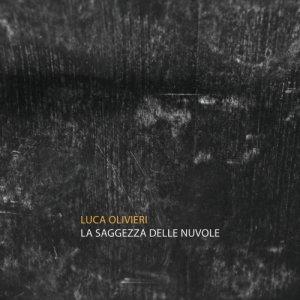 album La Saggezza delle Nuvole - Luca Olivieri