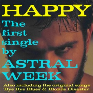 album Happy - Astral Week
