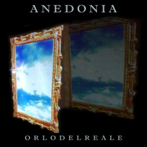 album Orlodelreale - Anedonia