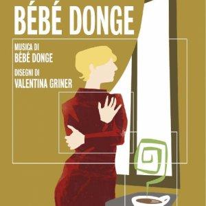 album Le Verità di Bébé Donge - Bébé Donge