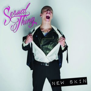 album New Skin - Sexual Thing