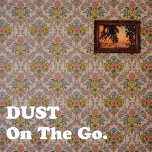 album On The Go - DUST