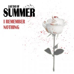 album I Remember Nothing - Last Day Of Summer
