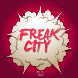 album Freak city / Al'caruso + Erreuan - Erreuan