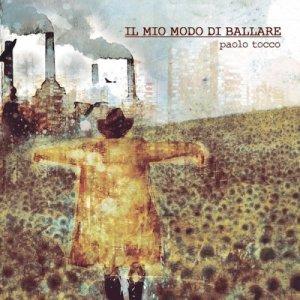 album Il mio modo di ballare - Paolo Tocco