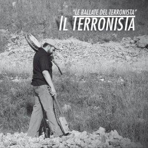 album Le ballate del terronista - Il Terronista