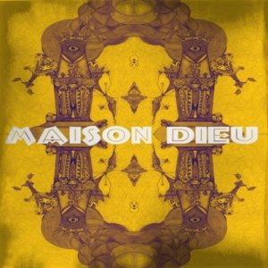 album Demo - Maison Dieu
