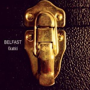 album Cicatrici - BELFAST