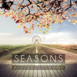 album Seasons - All About Kane