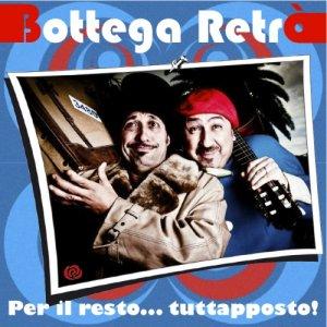 album Per Il Resto...TUTTAPPOSTO! - Bottega Retrò
