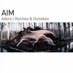 album Adora - Rarities & Outtakes - Aim