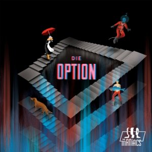 album Die Option - The Maniacs