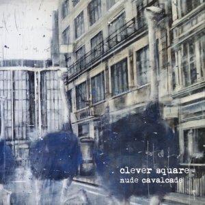 album Nude Cavalcade - The Clever Square